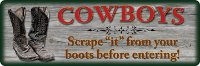 """Cowboy Scrape it..."" Sign"