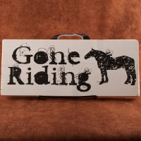 """Gone Riding"" Painted Wooden Sign"