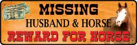 """Missing Husband and Horse"" Sign"