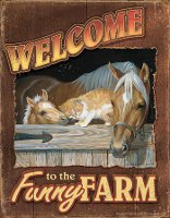 """Welcome to the Funny Farm"" metal sign"