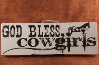 """God Bless Cowgirls"" Painted Wooden Sign"